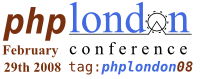 PHP London Conference 08